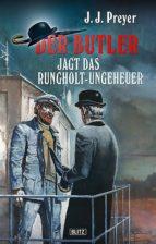 Der Butler 02: Der Butler jagt das Rungholt-Ungeheuer (ebook)