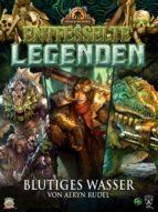 Entfesselte Legenden: Blutiges Wasser (ebook)