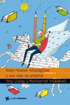 Once relatos mitológicos y uno más de propina (ebook)