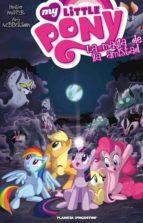 My Little Pony. La magia de la amistad nº 02 (ebook)