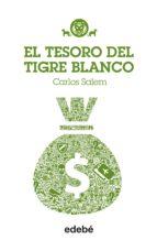 Tigre Blanco 4: El tesoro del Tigre Blanco (ebook)