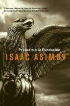 Preludio a la Fundación (ebook)