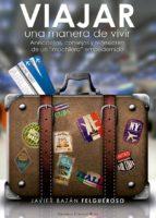 Viajar, una manera de vivir