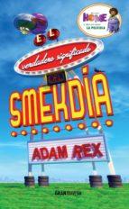 El verdadero significado del Smekdía (Versión española) (ebook)