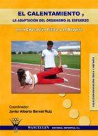 EL CALENTAMIENTO Y LA ADAPTACIÓN DEL ORGANISMO AL ESFUERZO EN LA EDUCACIÓN FÍSICA Y EL DEPORTE (ebook)