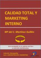 Calidad total y marketing interno (ebook)