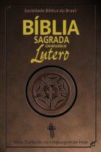 Bíblia Sagrada com reflexões de Lutero (ebook)