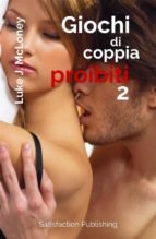 Giochi di coppia proibiti 2 (ebook)