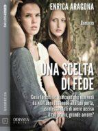Una scelta di Fede (ebook)