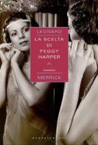La scelta di Peggy Harper (ebook)