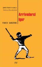 Arrivederci Igor (ebook)