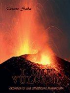 I due vulcani - ( Cronaca di una catastrofe annunciata) (ebook)