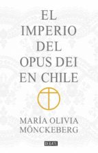 El Imperio del Opus Dei en Chile (ebook)