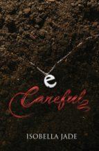 Careful (ebook)