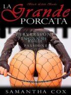 La Grande Porcata (ebook)