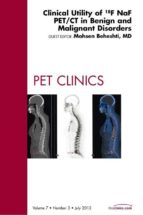 Clinical Utility of 18NaF PET/CT in Benign and Malignant Disorders, An Issue of PET Clinics (ebook)