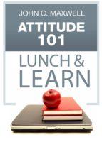 Attitude 101 Lunch & Learn (ebook)