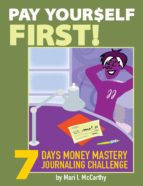 Pay Yourself First: 7 Days Money Mastery Journaling Challenge (ebook)