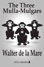 The Three Mulla-Mulgars (ebook)