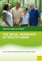 The Social Geography of Healthy Aging (ebook)