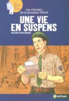 Les chantiers de la jeunesse 1940-1944 : Une vie en suspens (ebook)