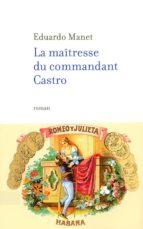 La maîtresse du commandant Castro (ebook)