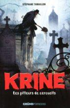 Krine, tome 1 - Les pilleurs de cercueils (ebook)