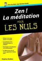 Zen ! La Méditation Poche Pour les Nuls (ebook)