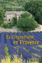 La Cinquantaine en Provence (ebook)