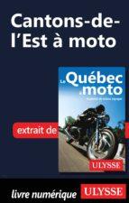 Cantons-de-l'Est à moto (ebook)