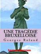 Une tragédie bruxelloise (ebook)
