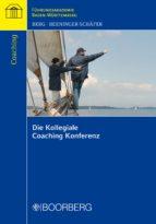 Die Kollegiale Coaching Konferenz (ebook)