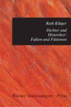 Dichter und Historiker: Fakten und Fiktionen (ebook)