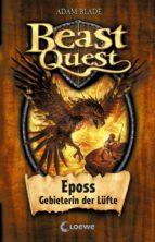 Beast Quest 6 - Eposs, Gebieterin der Lüfte