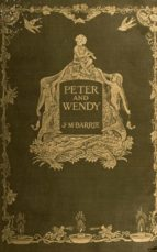 Peter Pan or Peter and Wendy (ebook)