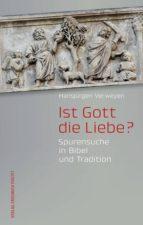 Ist Gott die Liebe? (ebook)