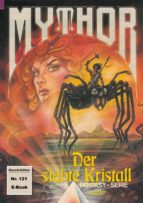Mythor 121: Der siebte Kristall (ebook)