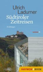 Südtiroler Zeitreisen (ebook)