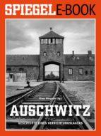 Auschwitz - Geschichte eines Vernichtungslagers (ebook)