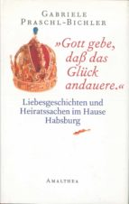 """Gott gebe, daß das Glück andauere."" (ebook)"