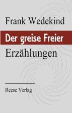 Der greise Freier (ebook)