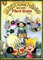 Der kleine König und sein Pferd Grete (ebook)