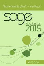 Sage New Classic 2015 Warenwirtschaft - Verkauf (ebook)