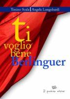 Ti voglio bene Berlinguer (ebook)