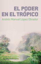 El poder en el Trópico (ebook)