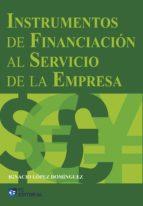 Instrumentos de financiación al servicio de la empresa
