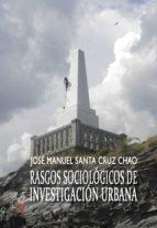 Rasgos sociológicos de investigación urbana (ebook)