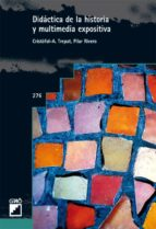 Didáctica de la historia y multimedia expositiva (ebook)