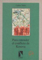 Para entender el conflicto en Kosova (ebook)