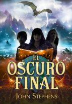 El oscuro final (Los Libros de los Orígenes 3) (ebook)